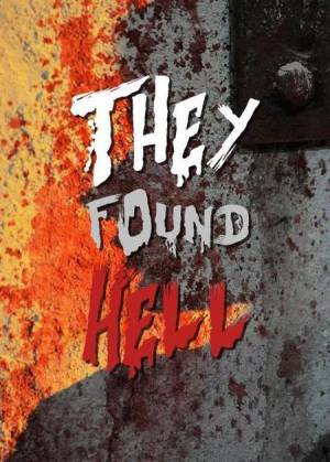 Они нашли Ад (ТВ) / They Found Hell