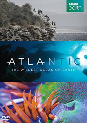 Атлантика: Самый необузданный океан на Земле / Atlantic: The Wildest Ocean on Earth