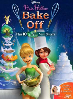 Феи: Спорт и торт (ТВ) / Pixie Hollow Bake Off