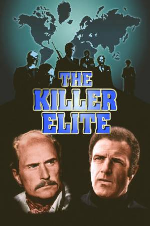 Элита убийц / The Killer Elite