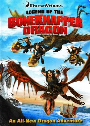 Легенда о Костоломе (ТВ) / Legend of the Boneknapper Dragon