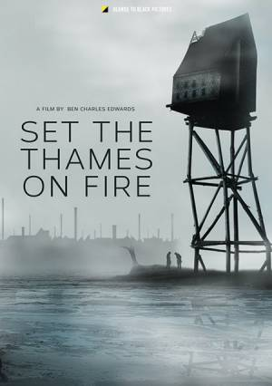 В погоне за мечтой / Set the Thames on Fire