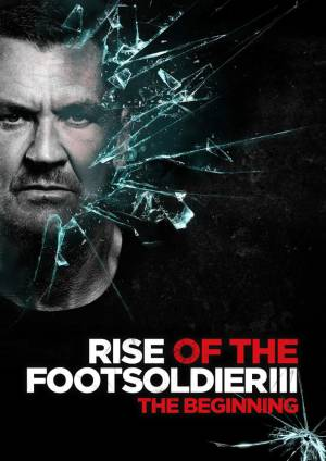 Восхождение пехотинца 3 / Rise of the Footsoldier 3