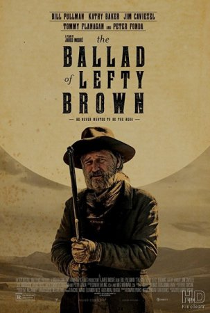 Баллада о Лефти Брауне / The Ballad of Lefty Brown