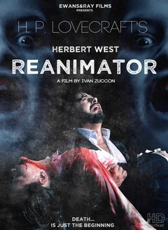 Герберт Уэст: Реаниматор / Herbert West: Re-Animator