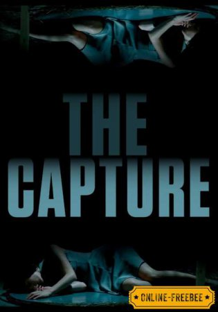 Поимка / The Capture