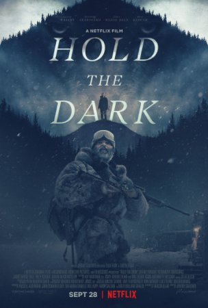 Придержи тьму / Hold the Dark